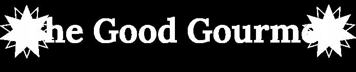 The Good Gourmet Header