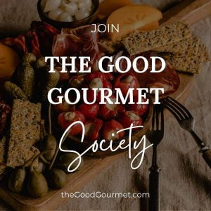 Join The Good Gourmet Society