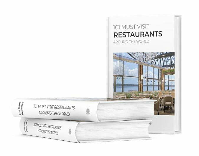 The Good Gourmet - The Book - 101 Must visit Restaurants around the world